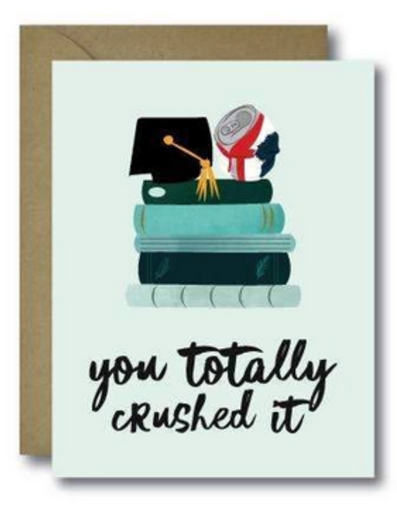 Crushed It Grad Greeting Card