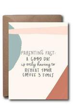 Parenting Fact Greeting Card