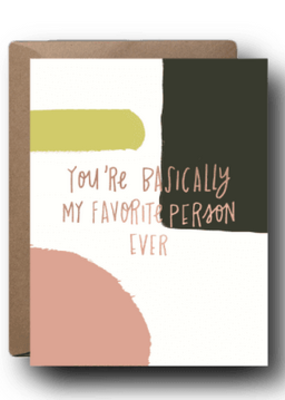 Faire My Favorite Person Greeting Card