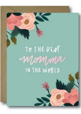 Faire Floral Best Momma In The World Greeting Card
