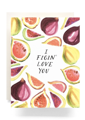 Faire Figin Love You Greeting Card