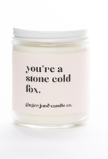 You're a Stone Cold Fox Candle