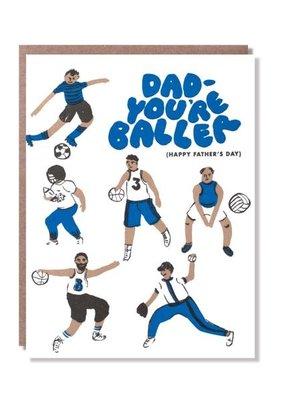 Egg Press Dad - You're Baller