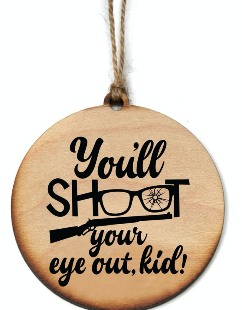 Driftless Studios Shoot an Eye Out Ornament