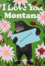 "3 Fish Studios I Love You Montana Print 11"" x 14"""