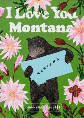 "3 Fish Studios I Love You Montana 8""x10"""