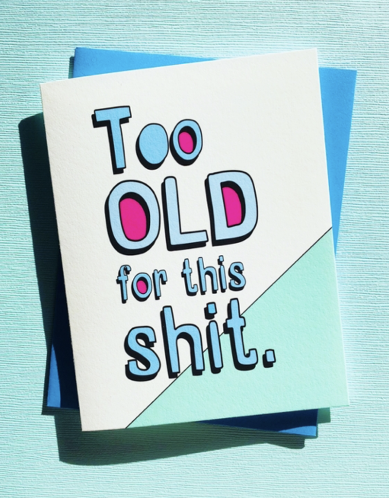 Too Old Card