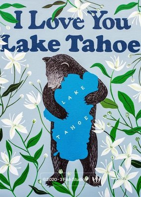 3 Fish Studios I Love You Lake Tahoe Print
