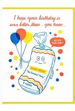Lucky Horse Press Better Than Sliced Bready Birthday Card
