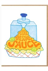 Lucky Horse Press You're Awesome Sauce Card
