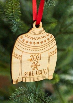 Still Ugly Ornament