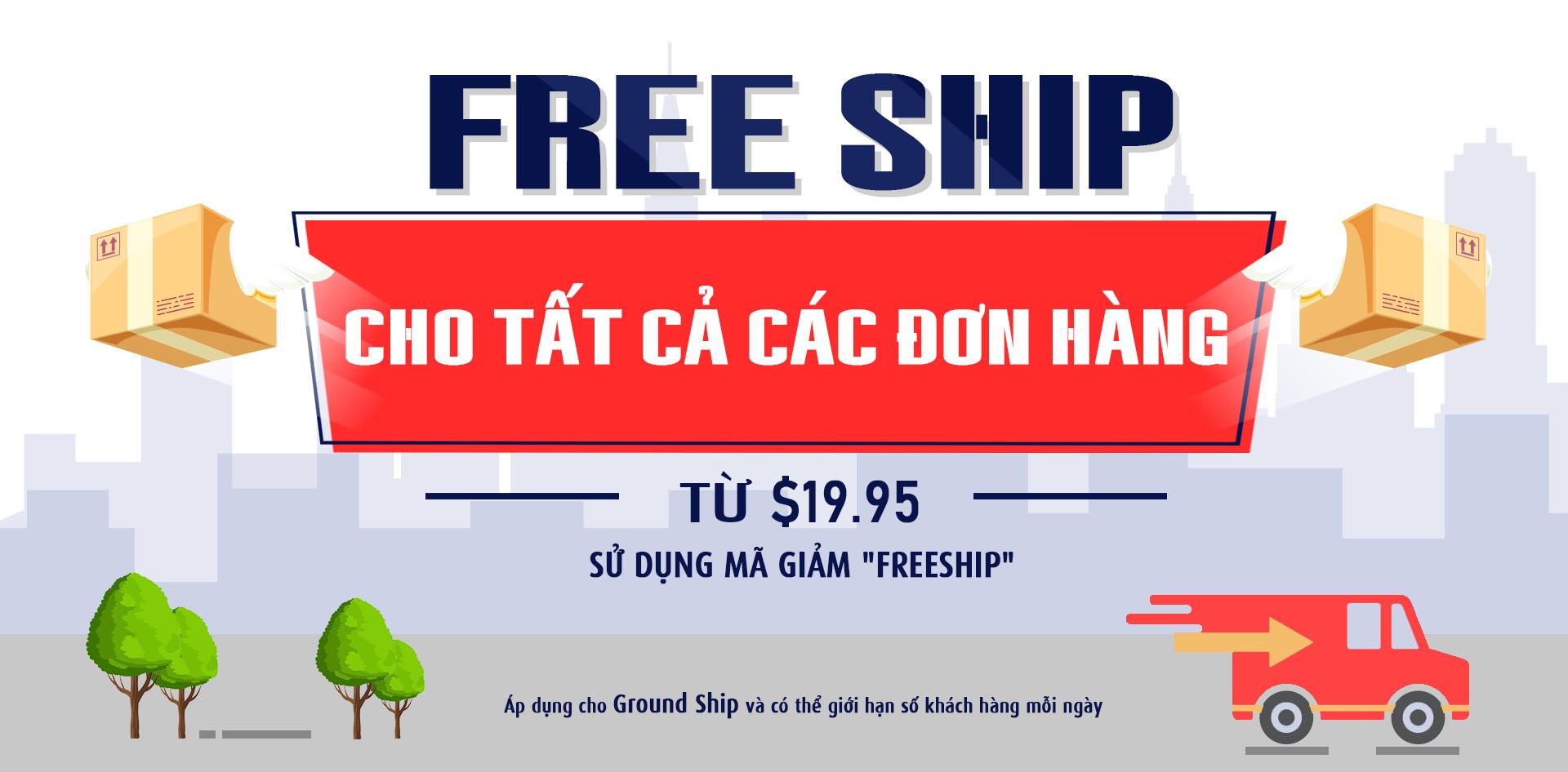 Free ship cho đơn hàng >$19.95