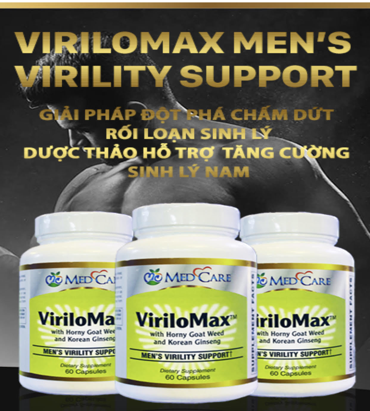 MEDCARE MC VIRILOMAX MENS VIRILITY SUPPORT 60CAP - THUỐC TĂNG SINH LÝ NAM