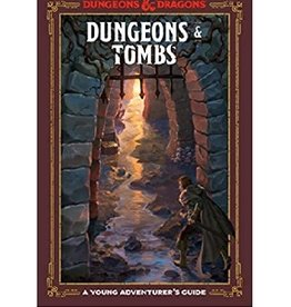 Wizards of the Coast Dungeons & Tombs (Dungeons & Dragons): A Young Adventurer's Guide