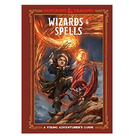Wizards of the Coast Wizards & Spells (Dungeons & Dragons): A Young Adventurer's Guide