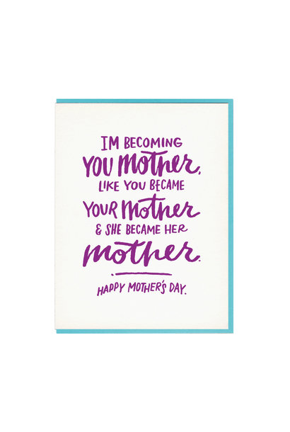 Happy Mother's Day - Im Becoming...