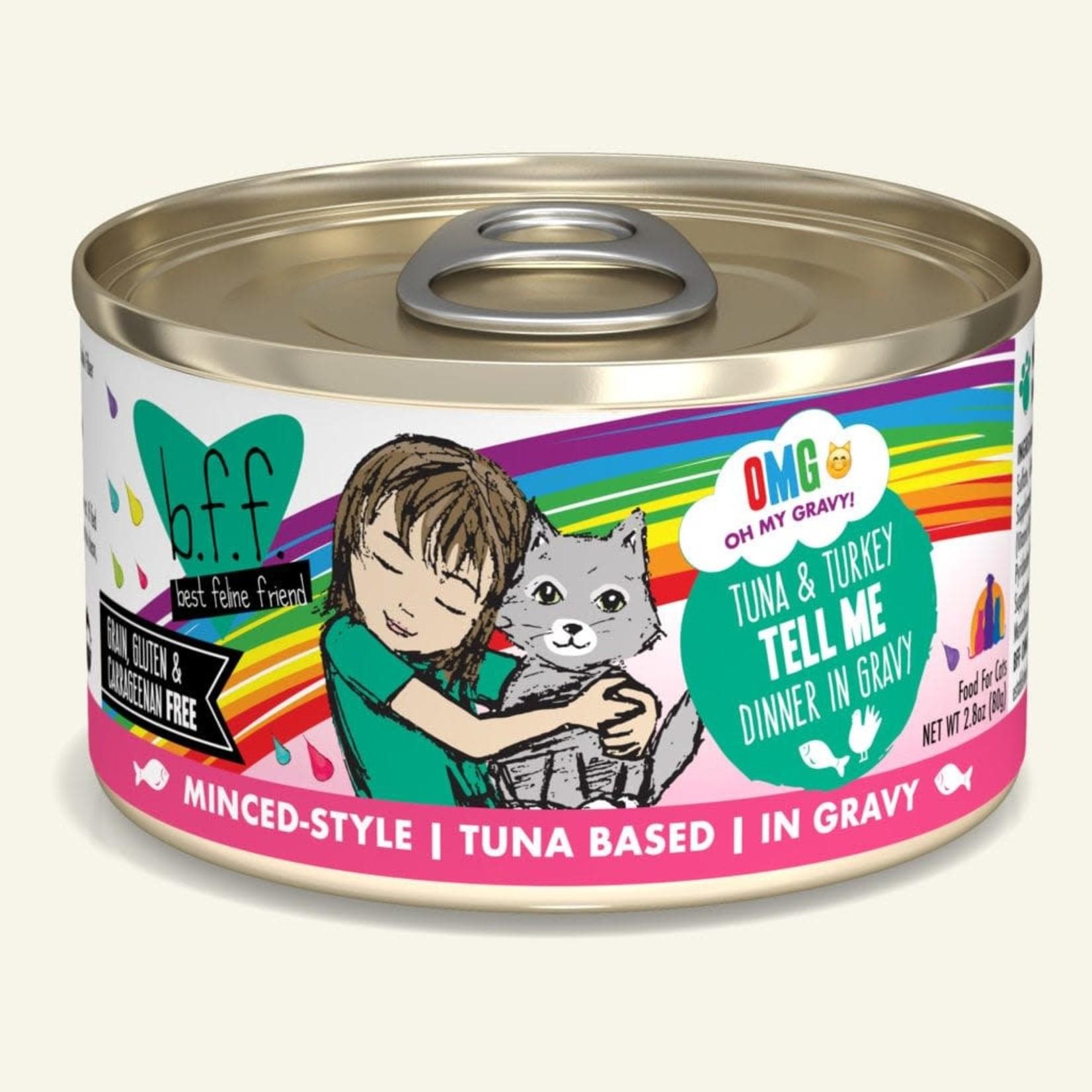 Weruva Inc. BFF OMG Cat Tuna & Turkey Tell Me 2.8 OZ