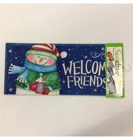 Evergreen Sassafras Insert Welcome Friends Snowman