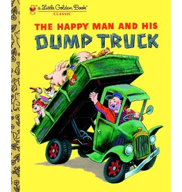 Little Golden Books The Happy Man and His Dump Truck