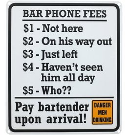 Ande Rooney Tin Sign Bar Phone Fees
