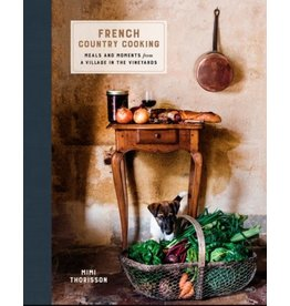 French Country Cooking, Mimi Thorisson