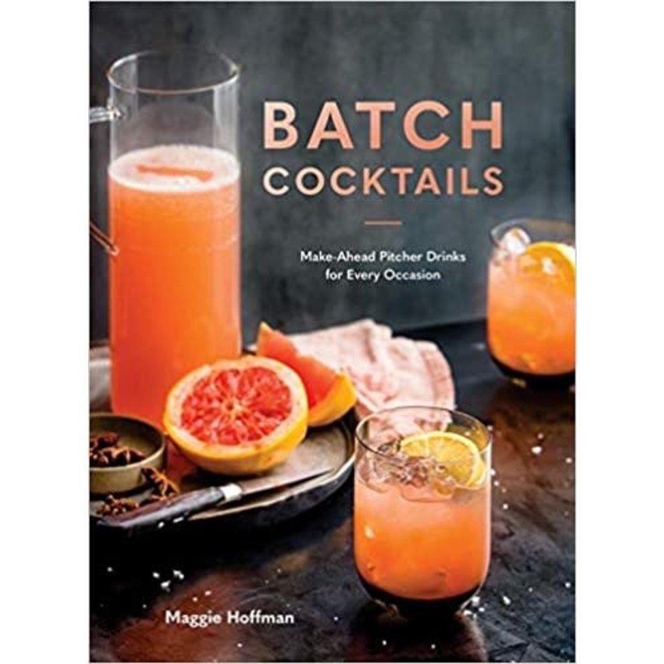 Batch Cocktails, Maggie Hoffman