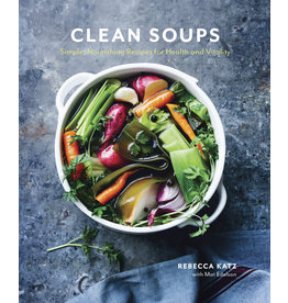Clean Soups, Rebecca Katz