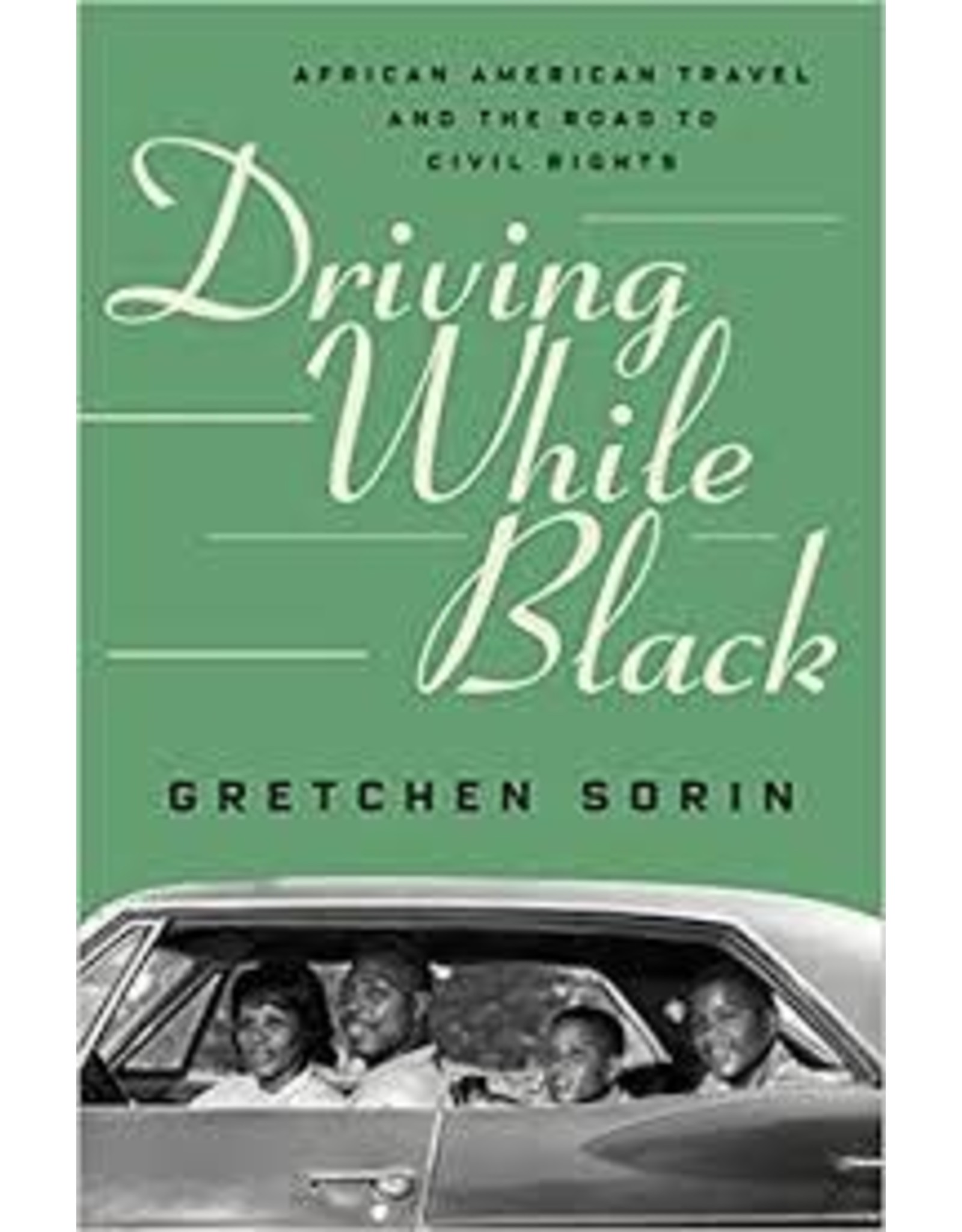 Books Driving while Black by Gretchen Sorin (Holiday Catalog)