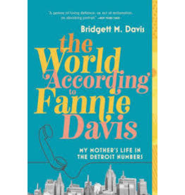 Books The World According to Fannie Davis by Bridgett M. Davis