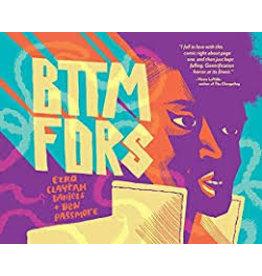 Books BTTM FORS by Ezra Claytan Daniels and Ben Passmore