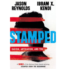 Books Stamped: Racism, Antiracism and You by Jason Reynolds & Ibram X Kendi