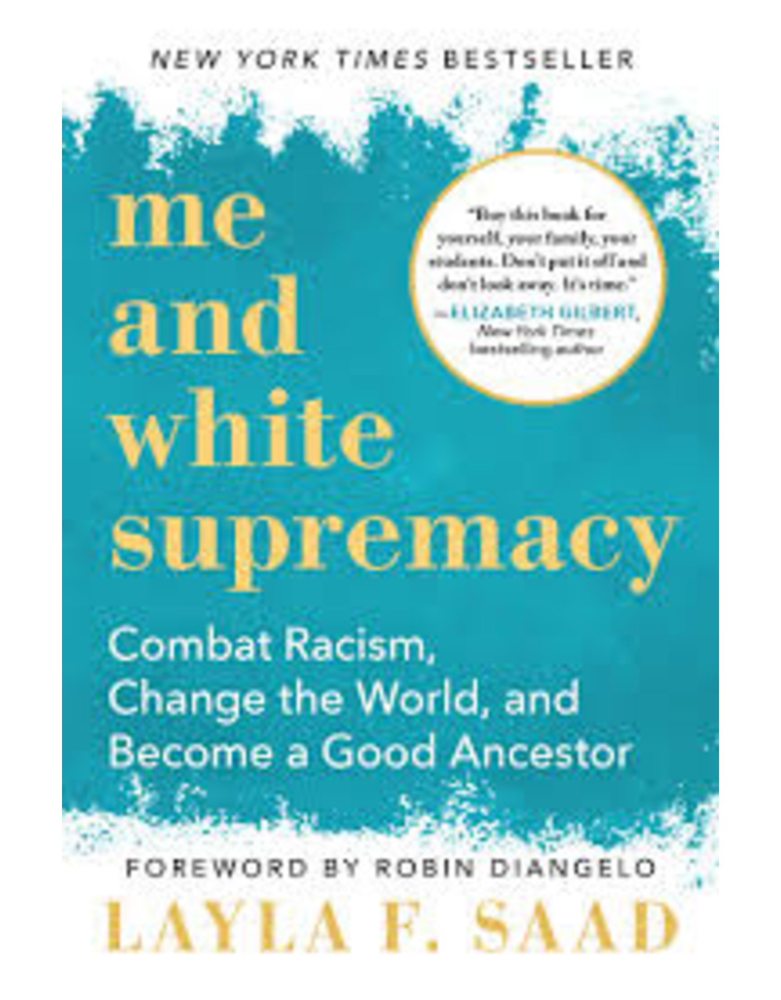 Books Me and White Supremacy by Layla F. Saad