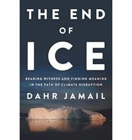 Books The End of Ice by Dahr Jamail