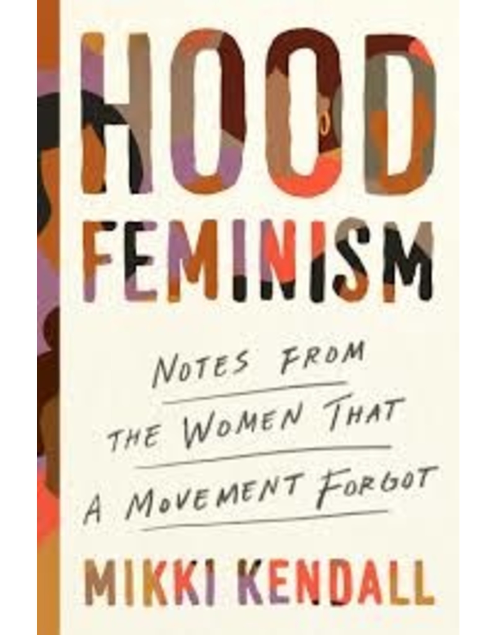 Books Hood Feminism: Notes from the Women that A Movement Forgot by Mikki Kendall