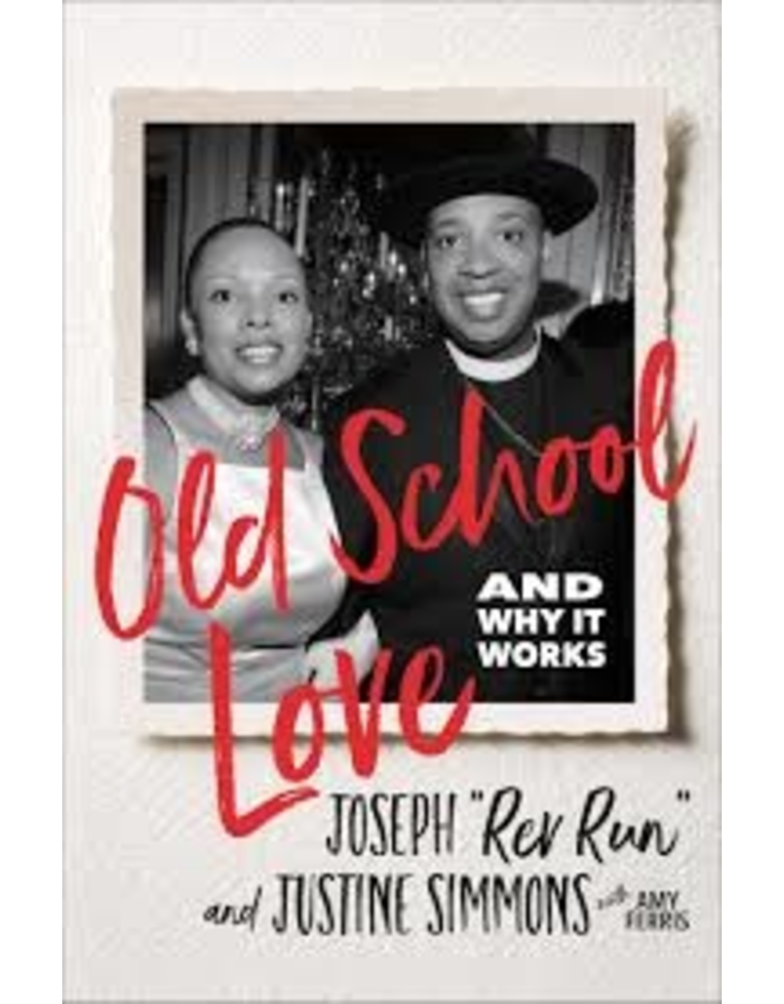 Books Old School Love by Joseph(Rev Run) & Justine Simmons