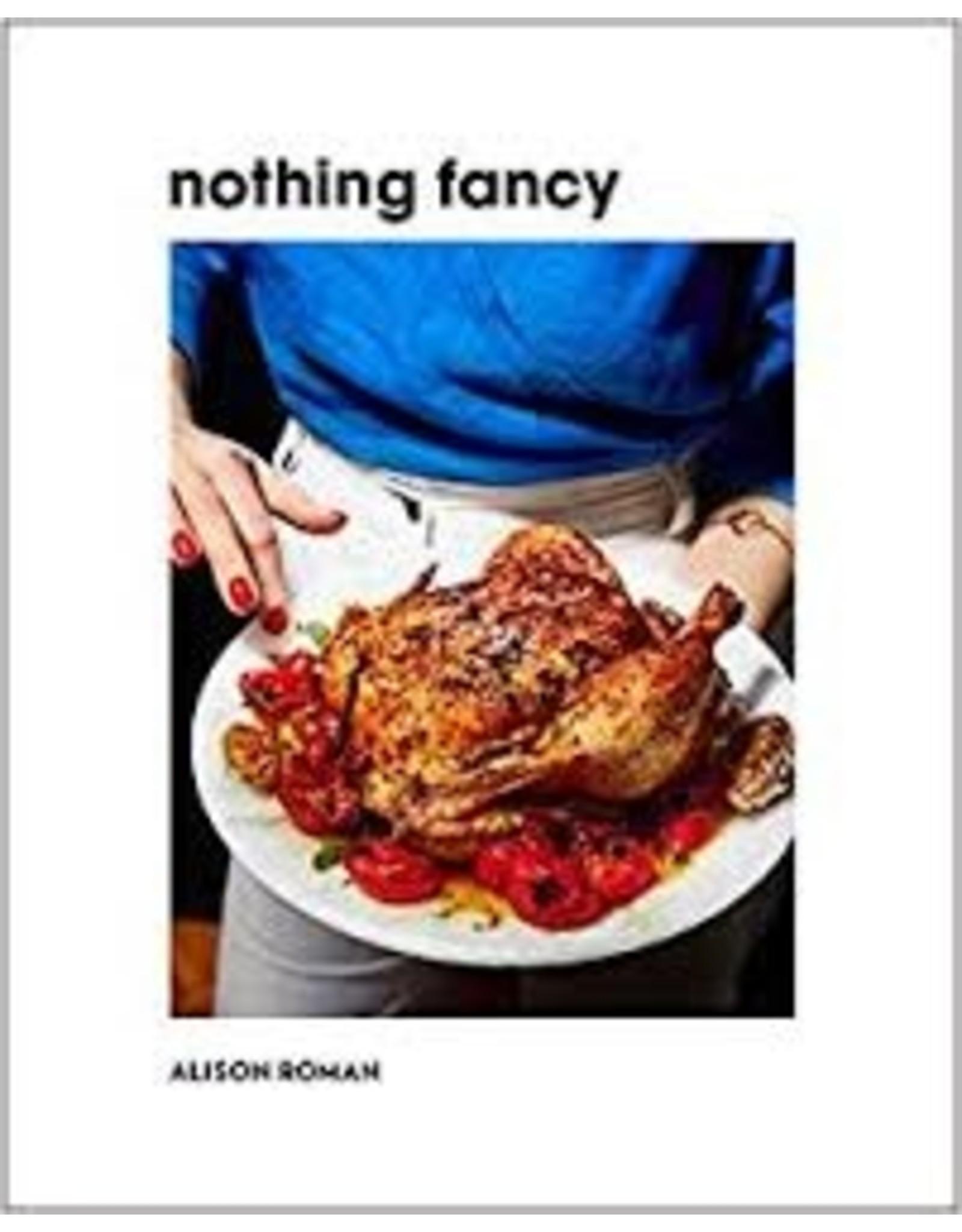 Books Nothing Fancy by Alison Roman
