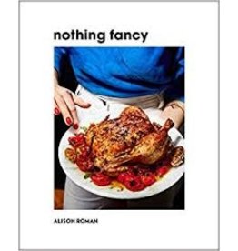 Books Nothing Fancy by Alison Roman