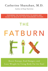 Books The Fat Burn Fix  by Catherine Shanahan,M.D.