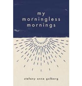 Books my moringless mornings by stefany anne golberg