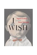 Books Wish, I  Pictures by Ingrid Godon and words by Toon Tellegen