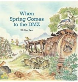 Books When Spring Comes to the DMZUk-Bae Lee
