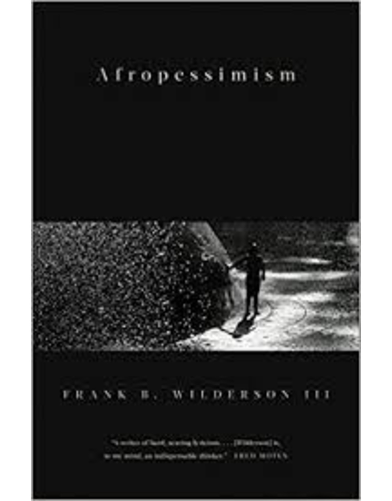 Books Afropessimism by Frank B. Wilderson III (Holiday Catalog)