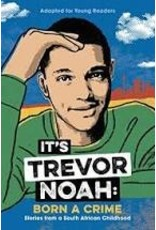 Books It's Trevor Noah: Born a Crime adapted for Younder Readers