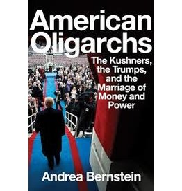 Books American Oligarchs by Andrea Bernstein