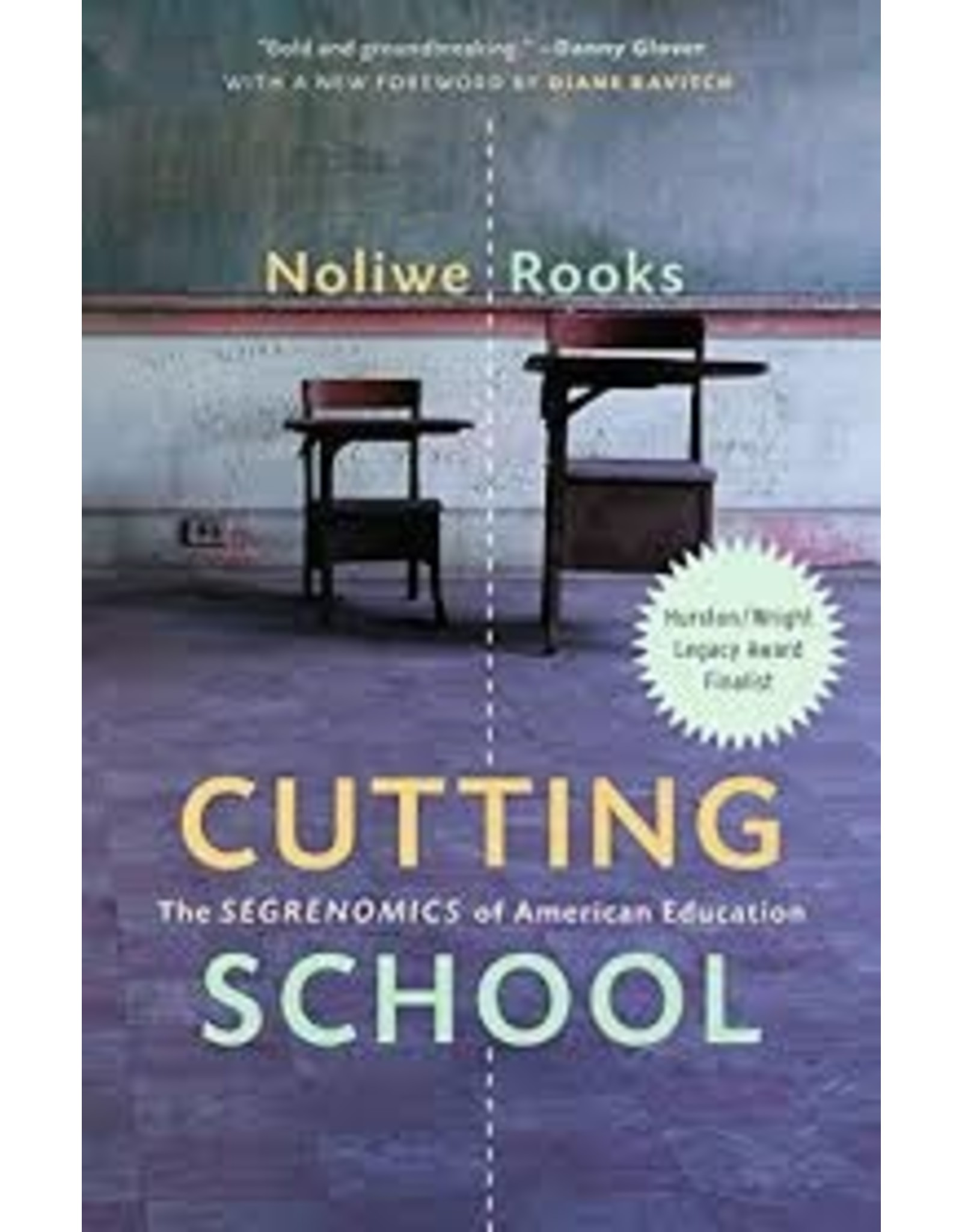 Books Cutting School: The Segrenomics of American Education by Noliwe Rooks