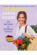 Books Joy Bauer's Super Food!  150 Recipes for Eternal Youth