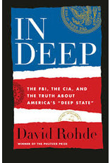 "Books In Deep: The FBI, CIA, And The Truth About America's ""Deep State"" by David Rohde"