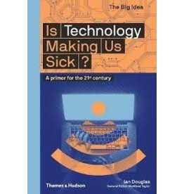 Books Is Technology Making Us Sick? by Ian Douglas