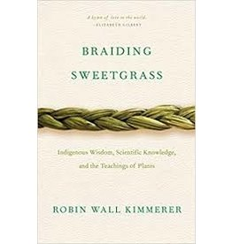 Books Braiding Sweetgrass by Robin Wall Kimmer
