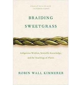 Books Braiding Sweetgrass by Robin Wall Kimmer